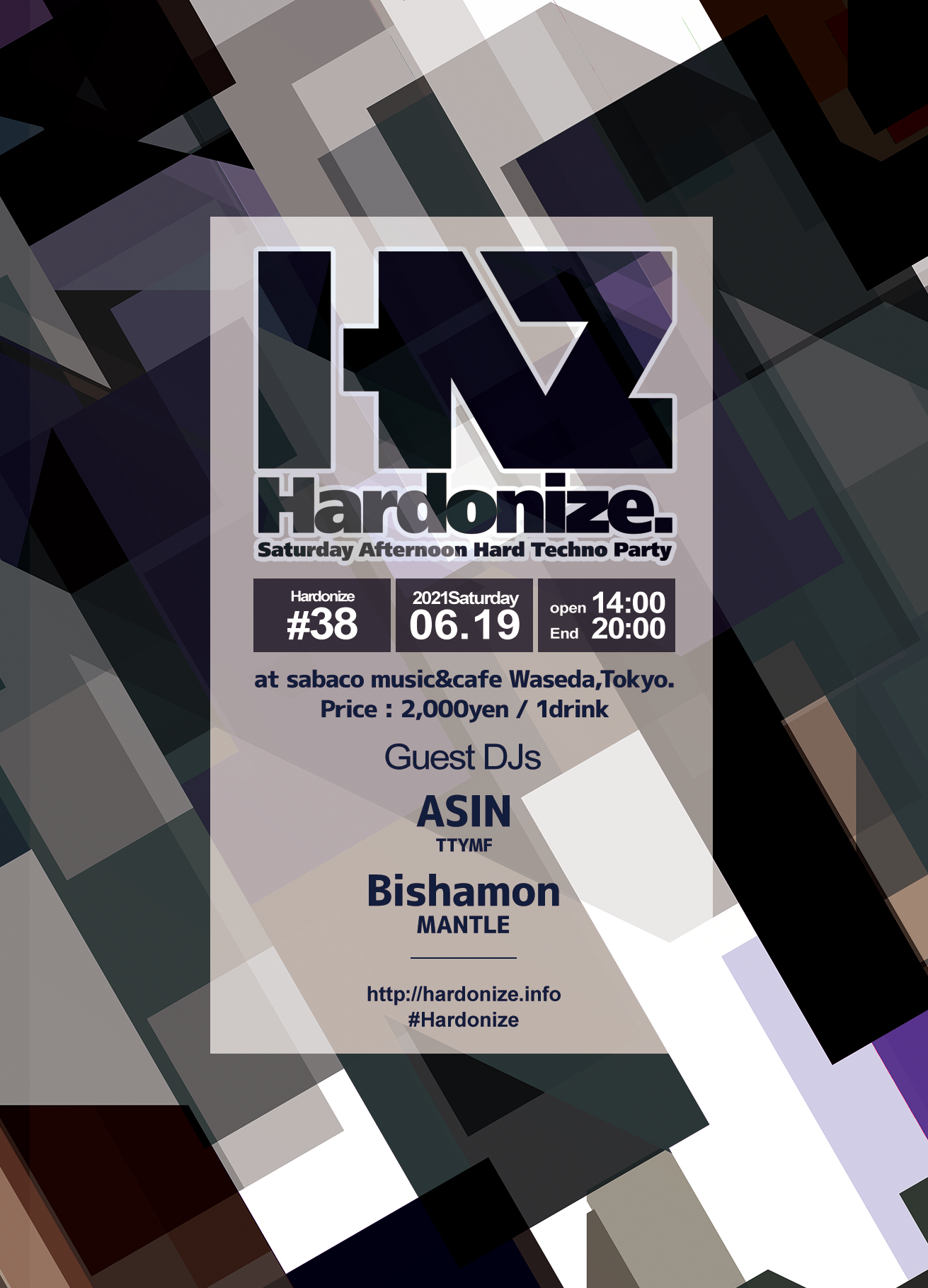 2021/06/19(sat) Hardonize #38 at sabaco music&cafe