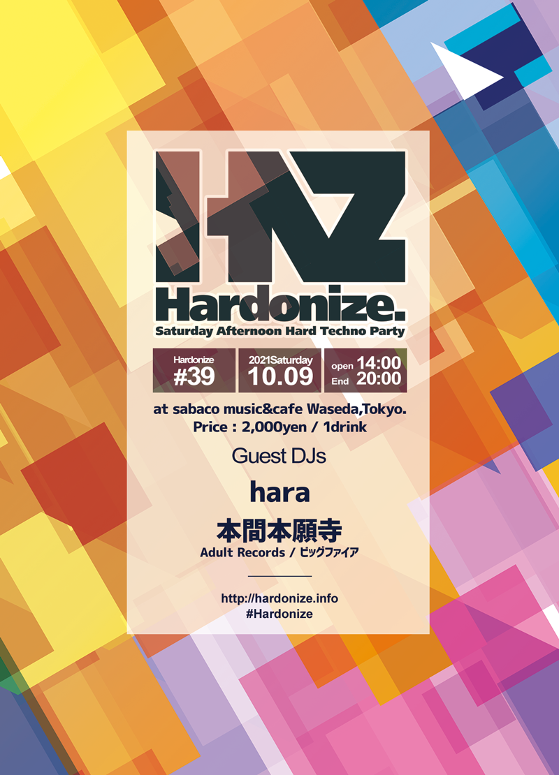 2021/10/09(sat) Hardonize #39 at sabaco music&cafe